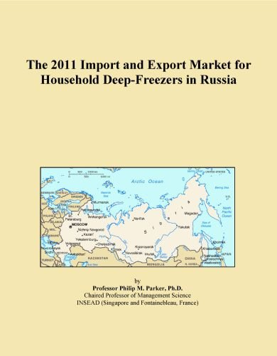 The 2011 Import and Export Market for Household Deep-Freezers in Russia