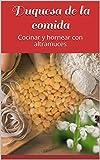 Duquesa de la comida: Cocinar y hornear con altramuces