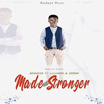 Made Stronger