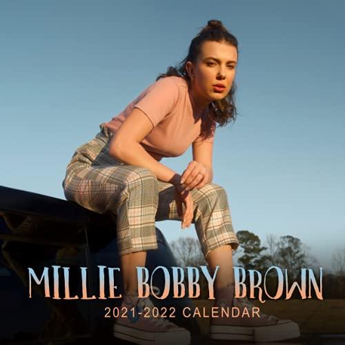 Millie Bobby Brown 2021-2022 Calendar: Calendar 2021–2022,18 Monthly Calendar Planner July 2021 - dec 2022