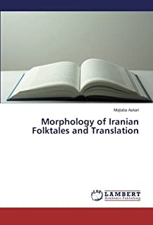Morphology of Iranian Folktales and Translation