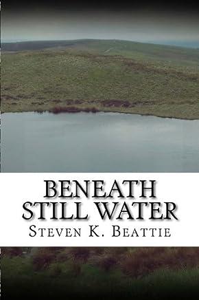 Beneath Still Water