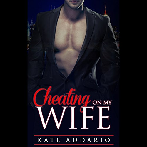 Cheating on My Wife audiobook cover art