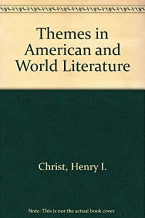 Themes in American and World Literature by Henry I. Christ (1998-01-02)