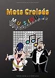 Mots Croisés : Musique: Livre Mots Croisés pour Adulte  50 Grilles et 500 mots à découvrir sur le Thème Musique avec Solutions  17.78 x 25.4 cm (7x10 ... Cadeau  Musique des Années 60 70 80 90 .....