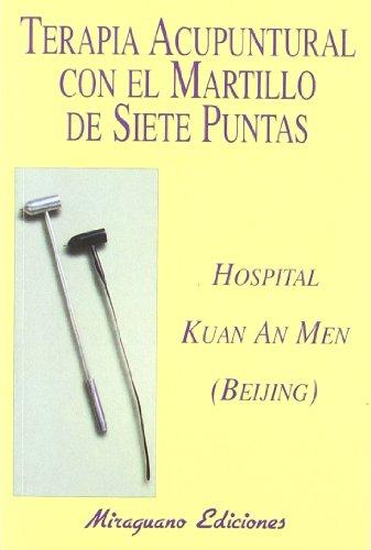 Terapia Acupuntural Martillo Siete Puntas Medicinas