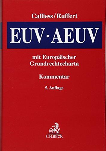 EUV/AEUV: Das Verfassungsrecht der Europäischen Union mit Europäischer Grundrechtecharta