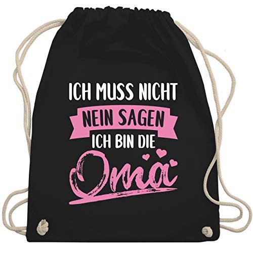 Shirtracer Oma - Ich muss nicht nein sagen ich bin die Oma - Rosa/weiß - Unisize - Schwarz - oma geschenk - WM110 - Turnbeutel und Stoffbeutel aus Baumwolle