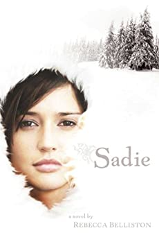Sadie by [Rebecca Belliston]
