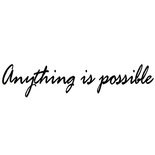 Anything is Possible Vinyl Wall Decal Inspirational Quote Wall Art Sticker