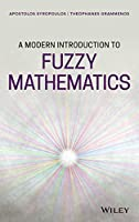 A Modern Introduction to Fuzzy Mathematics Front Cover