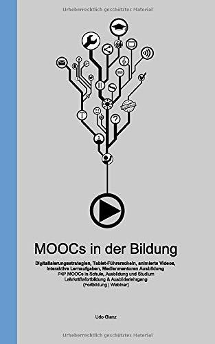 MOOCs in der Bildung - Digitalisierungsstrategien, Tablet-Führerschein, animierte Videos, interaktive Lernaufgaben, Medienmentoren Ausbildung: P4P ... & Ausbilderlehrgang (Fortbildung | Webinar)