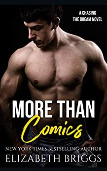 More Than Comics (Chasing The Dream) by [Elizabeth Briggs]