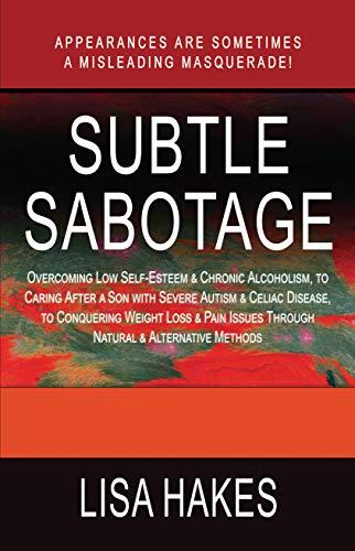 Subtle Sabotage by [Lisa Hakes, Kristen Forbes]