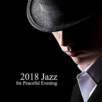 2018 Jazz for Peaceful Evening