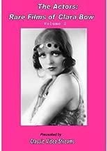 The Actors: Rare Films Of Clara Bow Vol.2