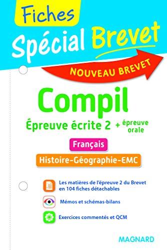 Spécial Brevet - Mini Compil de fiches Épreuve écrite 2 + épreuve orale 3e - Nouveau programme 2016