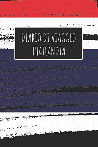 Diario di Viaggio Thailandia: 6x9 Diario di viaggio I Taccuino con liste di controllo da compilare I Un regalo perfetto per il tuo viaggio in Thailandia e per ogni viaggiatore