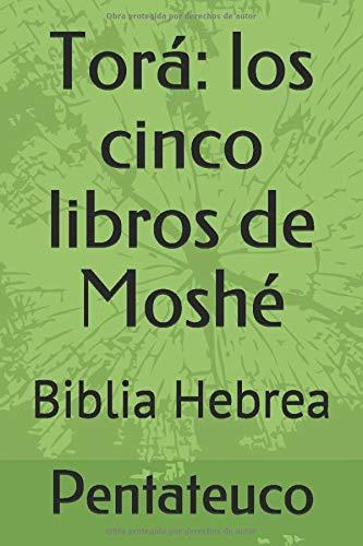 Torá: los cinco libros de Moshé