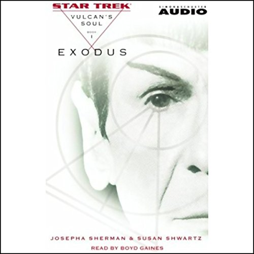 Star Trek: Exodus - The Vulcan's Soul Trilogy, Book 1 (Adapted) Titelbild