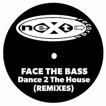 Dance 2 the House (Remixes)
