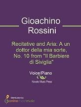 Recitative and Aria: A un dottor della mia sorte, No. 10 from Il Barbiere di Siviglia