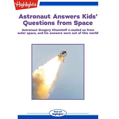 Astronaut Answers Kids' Questions from Space cover art