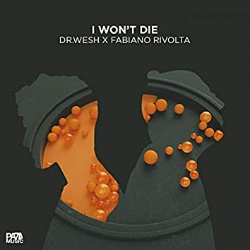 I won't die (feat. Fabiano Rivolta)