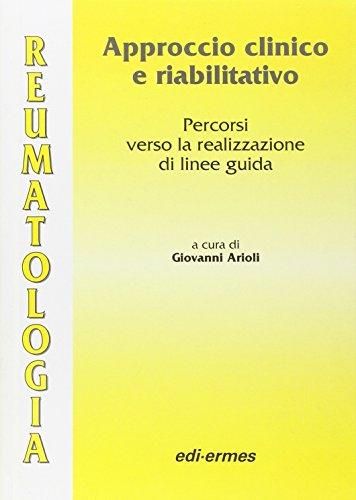 Reumatologia. Approccio clinico e riabilitativo