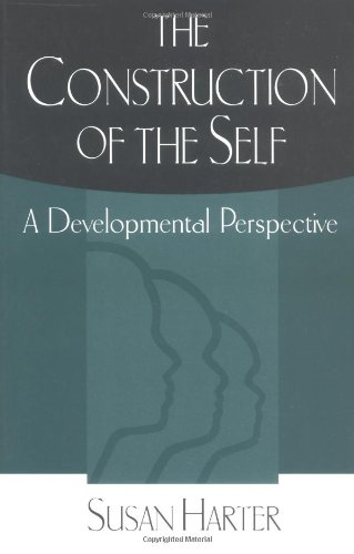 The Construction of the Self: A Developmental Perspective