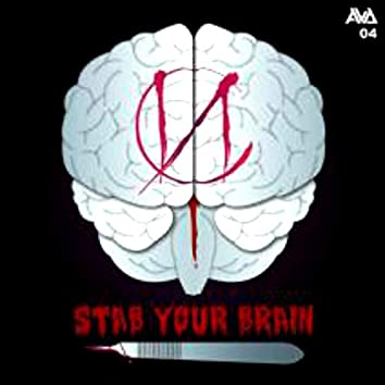 Stab Your Brain