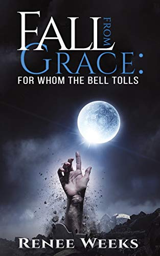 Fall from Grace: For Whom the Bell Tolls