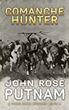 Comanche Hunter (A Pecos Quinn Western)