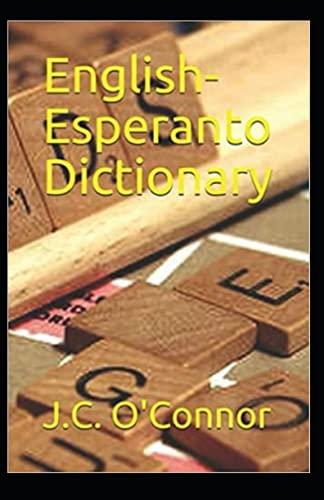 English-Esperanto Dictionary Annotated (Paperback)