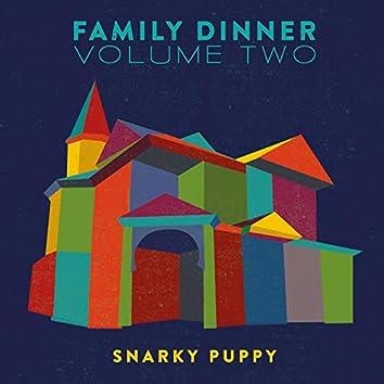 Family Dinner - Vol. 2 (Deluxe)