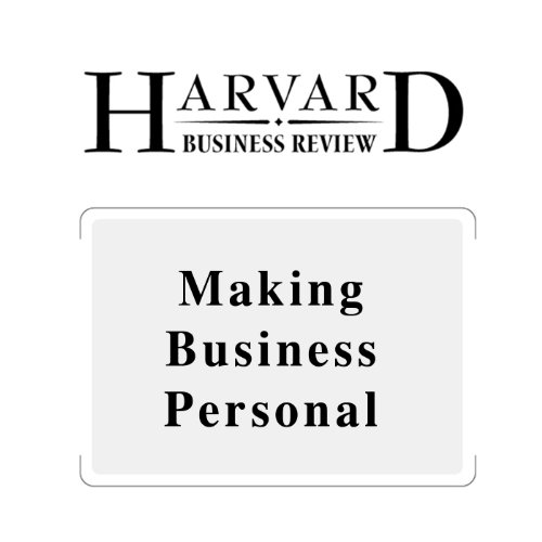 Making Business Personal (Harvard Business Review) audiobook cover art
