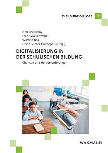 Digitalisierung in der schulischen Bildung: Chancen und Herausforderungen (IFS-Bildungsdialoge)