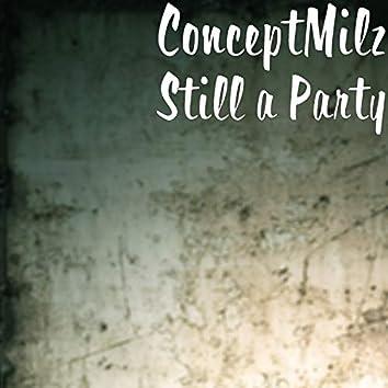 Still a Party