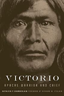 Victorio: Apache Warrior and Chief (The Oklahoma Western Biographies Book 22)