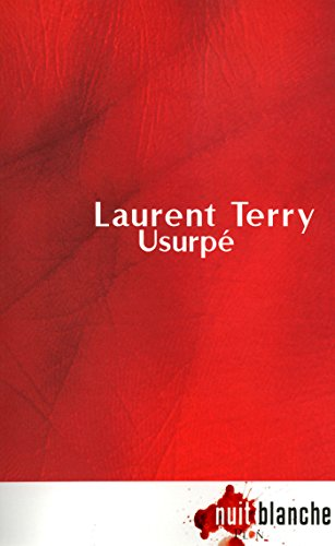 Usurpé (Nuit blanche) (French Edition)