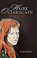 Maire O' Ciaragain: The Red Curse