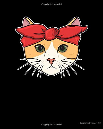 Gangster Bandana Cat: Cute & Adorable Gangster Bandana Cat Thug Kitty 2021-2022 Weekly Planner & Gratitude Journal (110 Pages, 8
