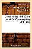 Commentaire Sur L'Esprit Des Lois de Montesquieu; (Ed.1819) (Sciences Sociales) (French Edition)