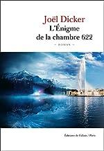 L'Énigme de la Chambre 622 de Joël Dicker