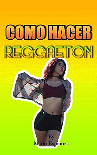 Como Hacer Reggaeton