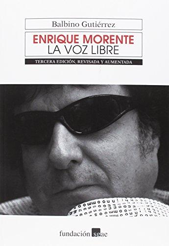 Enrique Morente: La voz libre (BIOGRAFIAS)