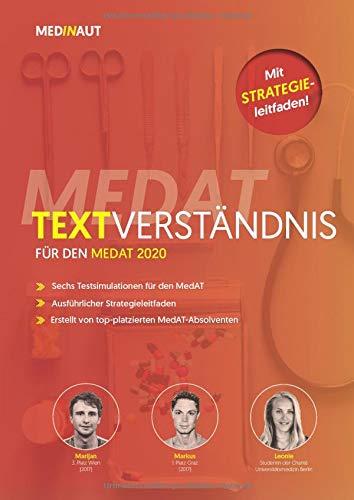 MEDINAUT: MedAT 2020 - Textverständnis für den MedAT 2020 - 6 Simulationen auf MedAT-Niveau & ausführlicher Strategieleitfaden | Erstellt von top-platzierten MedAT-Absolventen. (MEDINAUT 2020, Band 3)