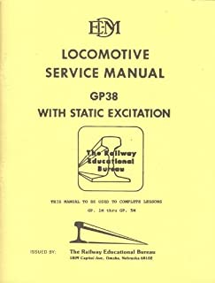 LOCOMOTIVE SERVICE MANUAL GP38 with Static Excitation Dec. 1969