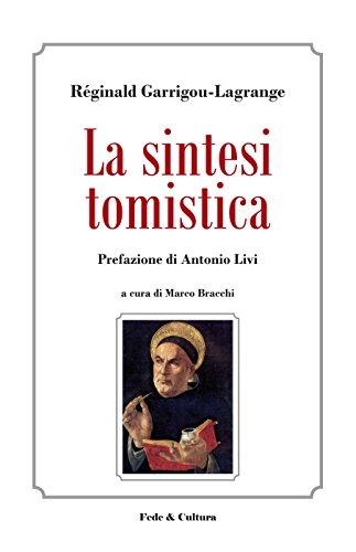 La sintesi tomistica (Italian Edition)