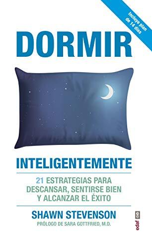 Dormir inteligentemente (Psicología y Autoayuda)